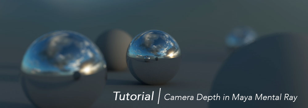 Tutorial – Demystifying Camera Depth Passes in Maya Mental Ray